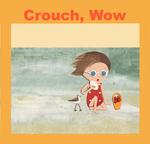 Flip Flop Crouch, Wow. by Martha Failinger