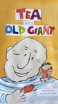"""Illustration from """"Tea with an Old Giant"""" - cover by Deanne Sander"""