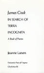 James Cook in Search of Terra Incognita: A Book of Poems
