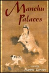 Manchu Palaces: A Novel
