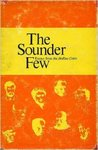 The Sounder Few: Essays from the Hollins Critic by Richard H.W. Dillard