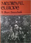 Medieval Europe: A Short Sourcebook
