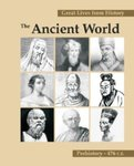 Great Lives from History: The Ancient World, Prehistory-476 C.E.