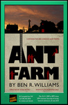 Ant Farm by Lee Moyer
