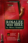 Rosalee Was Here by Lee Moyer