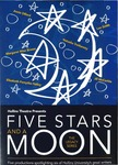 Five Stars and a Moon: The Legacy Series